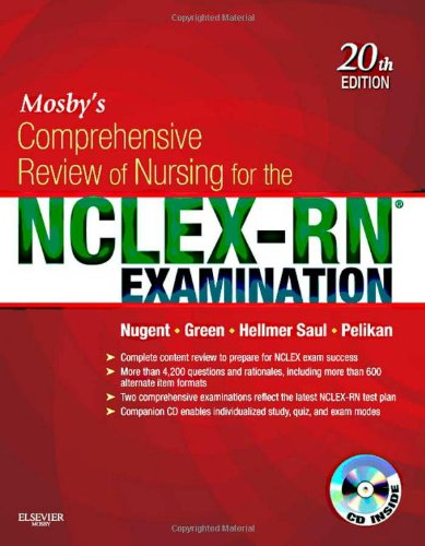 Mosby'S Comprehensive Review Of Nursing For The Nclex-Rn® Examination, 20E (Mosby'S Comprehensive Review Of Nursing For Nclex-Rn)