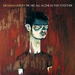 We Are All Alone in This Together [Explicit]