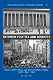 Between Politics and Markets: Firms, Competition, and Institutional Change in Post-Mao China (Structural Analysis in the Social Sciences) (0521604044) by Yi-min Lin