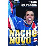 I Said No Thanks: The Autobiographyby Nacho Novo