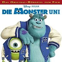 Die Monster-Uni: Das Original-Hörspiel zum Film Hörspiel von Gabriele Bingenheimer, Marian Szymczyk Gesprochen von: Reinhart von Stolzmann, Ilja Richter, Reinhard Brock