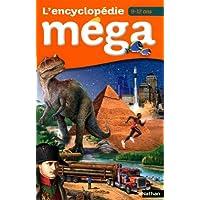 Encyclopédie Méga : 9-12 ans