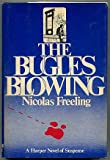 The bugles blowing (0060113545) by Nicolas Freeling