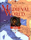 World Atlas of the Past: The Medieval World Volume 2: AD 1 To 1492 (0195216903) by Haywood, John