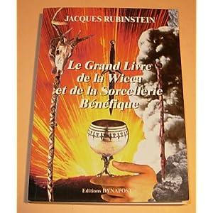 Le grand livre de la sorcellerie et de la wicca