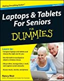img - for Laptops & Tablets for Seniors for Dummies   [LAPTOPS & TABLETS FOR SENIO-2E] [Paperback] book / textbook / text book