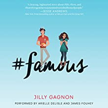 #famous Audiobook by Jilly Gagnon Narrated by Arielle DeLisle, James Fouhey
