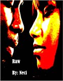 Raw (Crazy Love)