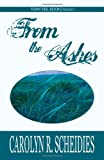 From the Ashes: A Christian Romance Novel