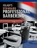 Milady's Standard Professional Barbering