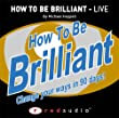 How to be Brilliant: Live (Red Audio)