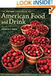 The Oxford Companion to American Food...