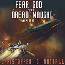 Fear God and Dread Naught: Ark Royal, Book 8 Audiobook by Christopher G. Nuttall Narrated by Ralph Lister
