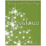 Providence Part 2, Book 3 (Written in the Stars Saga)