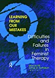 img - for Learning from Our Mistakes: Difficulties and Failures in Feminist Therapy book / textbook / text book