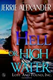 Hell Or High Water (Lost and Found, Inc.) (Volume 1)