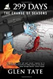299 Days: The Change of Seasons (Volume 7)