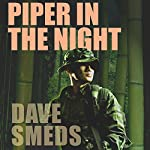 Piper in the Night | Dave Smeds