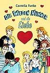 Die wilden Hühner und die Liebe. ( Ab 10 Jahre )