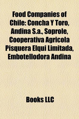 food-companies-of-chile-concha-y-toro-andina-sa-soprole-cooperativa-agricola-pisquera-elqui-limitada