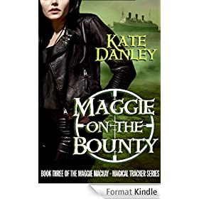 Maggie on the Bounty (Maggie MacKay - Magical Tracker Book 3) (English Edition)