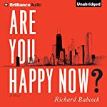 Are You Happy Now? | Richard Babcock