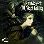 A Shadow of All Night Falling: Dread Empire, Book 1 (       UNABRIDGED) by Glen Cook Narrated by Stephen Hoye