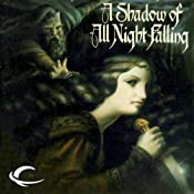 A Shadow of All Night Falling: Dread Empire, Book 1 | [Glen Cook]
