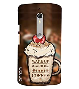 Omnam Quote Printed Wake Up And Smell The Coffee Designer Back Cover Case For Motorola Moto X Play