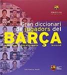 Gran Diccionari De Jugadors Del Bar�a...