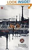London Holiday: A Novel