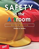 img - for By Charles A. Qualley Safety in the Artroom (Revised) [Paperback] book / textbook / text book