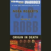 Origin in Death: In Death, Book 21 | [J. D. Robb]