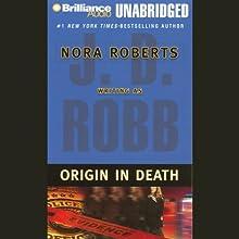 Origin in Death: In Death, Book 21 Audiobook by J. D. Robb Narrated by Susan Ericksen
