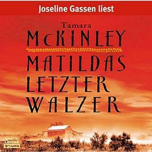 Matildas letzter Walzer Hörbuch