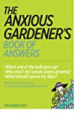 The Anxious Gardeners Book of Answers