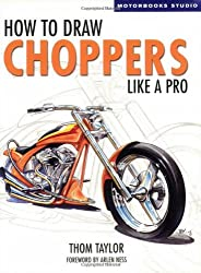 How to Draw Choppers Like a Pro (Motorbooks Studio)