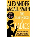 The Cleverness Of Ladies (Quick Reads 2012)by Alexander McCall Smith