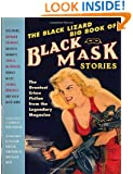 The Black Lizard Big Book of Black Mask Stories (Vintage Crime/Black Lizard Original)