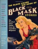 img - for The Black Lizard Big Book of Black Mask Stories (Vintage Crime/Black Lizard Original) book / textbook / text book