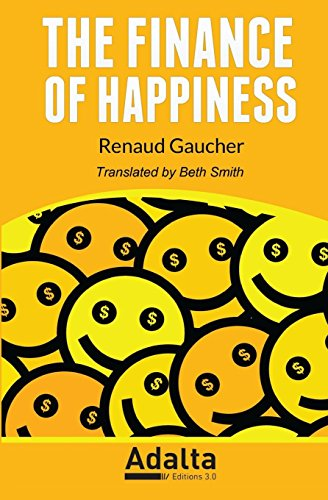The Finance of Happiness