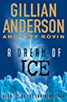 A Dream of Ice: Book 2 of The EarthEn...