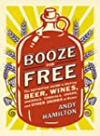 Booze for Free: The Definitive Guide...