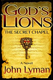 God's Lions: The Secret Chapel