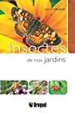 echange, troc Stéphanie Boucher - Les insectes de nos jardins
