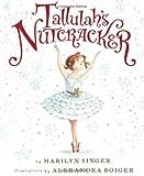 Tallulahs Nutcracker