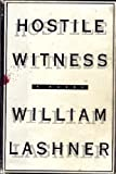 Hostile Witness: A Novel (0060391464) by William Lashner