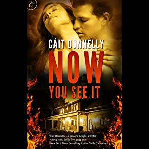 Now You See It | [Cait Donnelly]
