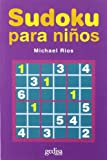 Sudoku para ninos/ Sudoku for children (Spanish Edition)