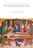 img - for A Cultural History of the Human Body in the Medieval Age (The Cultural Histories Series) book / textbook / text book